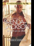 In Bed with Her Boss & Rich Man's Fake Fiancée: A 2-In-1 Collection
