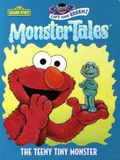 The Teeny Tiny Monster (Monster Tales)