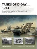 Tanks of D-Day 1944: Armor on the Beaches of Normandy and Southern France