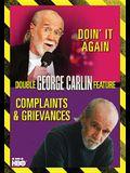 Doin' It Again: Complaints & Grievances