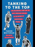 Tanking to the Top: The Philadelphia 76ers and the Most Audacious Process in the History of Professional Sports