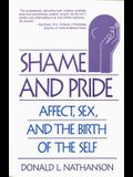 Shame and Pride: Affect, Sex, and the Birth of the Self (Revised)