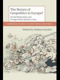 The Return of Geopolitics in Europe?: Social Mechanisms and Foreign Policy Identity Crises