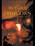The Return of the Dragons: Hidden Magic Volume I