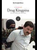 Drug Kingpins: The People Behind Drug Trafficking