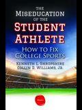 Miseducation of the Student Athlete