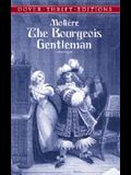 The Bourgeois Gentleman (Dover Thrift Editions)