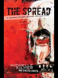 The Spread: A Zombie Short Story Collection