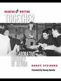 Reading & Writing Together: Collaborative Literacy in Action