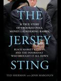 Jersey Sting: Chris Christie and the Most Brazen Case of Jersey-Style Corruption-Ever