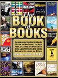 The Book of Books: Recommended Reading: Best Books (Fiction and Nonfiction) You Must Read, Including the Best Kindle Books & Works from t