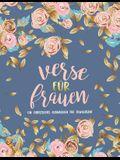 Verse für Frauen: Ein christliches Ausmalbuch für Erwachsene: Ein einzigartiges religiöses Malbuch für Erwachsene mit 44 Bibelversen zum