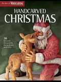 Handcarved Christmas: 36 Beloved Ornaments, Decorations, and Gifts