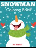 Snowman Coloring Book: Jumbo Winter Coloring Book for Kids