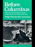 Before Columbus: Exploration and Colonisation from the Mediterranean to the Atlantic, 1229-1492