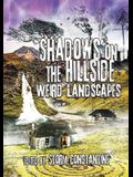 Shadows on the Hillside