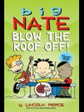 Big Nate: Blow the Roof Off!, Volume 22