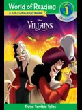 World of Reading Villains 3-In-1 Listen-Along Reader: 3 Terrible Tales with CD! [With Audio CD]