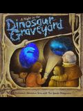 A Night in the Dinosaur Graveyard: A Prehistoric Ghost Story with Ten Spooky Holograms