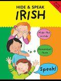 Hide and Speak Irish