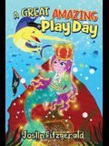 A Great Amazing Play Day
