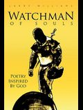 Watchman of Souls