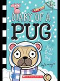 Pug's Snow Day: A Branches Book (Diary of a Pug #2), 2