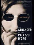The Stranger at the Palazzo D'Oro: And Other Stories