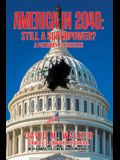 America in 2040: Still a Superpower?: A Pathway to Success
