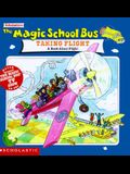 The Magic School Bus Taking Flight: A Book About Flight
