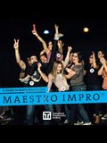 A Guide to Keith Johnstone's Maestro Impro(TM)