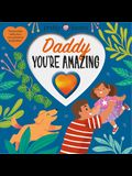 With Love: Daddy, You're Amazing