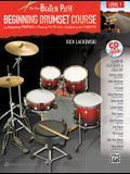 On the Beaten Path -- Beginning Drumset Course, Level 1: An Inspiring Method to Playing the Drums, Guided by the Legends, Book & CD