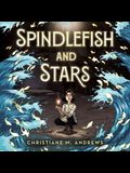 Spindlefish and Stars Lib/E