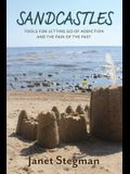 Sandcastles: Tools for Letting Go of Addiction and the Pain of the Past