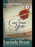 Con eterno affetto: Le lettere della famiglia Roxton, secondo volume: A compendio dei primi tre libri della saga della famiglia Roxton