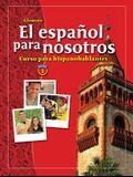 El Español Para Nosotros: Curso Para Hispanohablantes Level 1, Student Edition