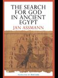 The Search for God in Ancient Egypt: The Symbolic Politics of Ethnic War
