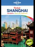 Lonely Planet Pocket Shanghai: Top Sights, Local Life, Made Easy [With Map]