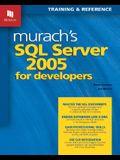 Murach's SQL Server 2005 for Developers: Training & Reference
