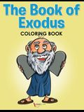 The Book of Exodus Coloring Book