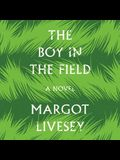 The Boy in the Field Lib/E