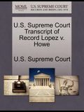 U.S. Supreme Court Transcript of Record Lopez V. Howe