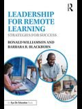 Leadership for Remote Learning: Strategies for Success