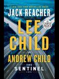 The Sentinel: A Jack Reacher Novel