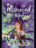 A Misplaced Hope