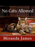 No Cats Allowed Lib/E
