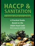 HACCP & Sanitation in Restaurants and Food Service Operations: A Practical Guide Based on the FDA Food Code [With CDROM]