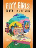 Tobyn: The It Girl #4