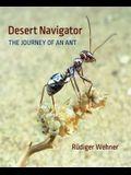 Desert Navigator: The Journey of an Ant